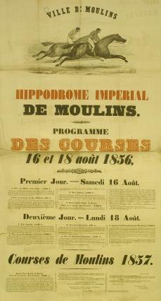 Affiche hippodrome impérial, 1856. Archives municipales de Moulin